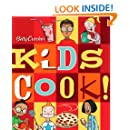 Betty Crocker Kids Cook! (Betty Crocker Cooking)