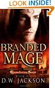 Branded Mage: 2 (Reawakening Saga)