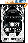 The Ghost Hunters: the most haunted h...