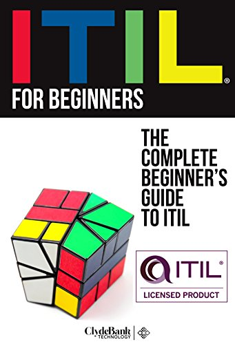 ITIL For Beginners: The Complete Beginner's Guide To ITIL (ITIL, ITIL Foundation, ITIL Service Operation) (Itil Service Operation 2011 compare prices)