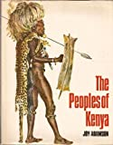 The Peoples Of Kenya (0002626330) by Adamson, Joy.