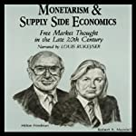 Monetarism and Supply Side Economics: Free Market Thought in the Late 20th Century | Arjo Klamer,Alan Reynolds