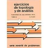 Volumen 2. Funciones de una variable real (Ejercicios de Topología y Análisis)
