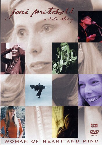 Joni Mitchell - Woman of heart and mind - A life story
