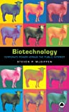 img - for Biotechnology: Corporate Power Versus the Public Interest book / textbook / text book