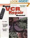 Home VCR Repair Illustrated