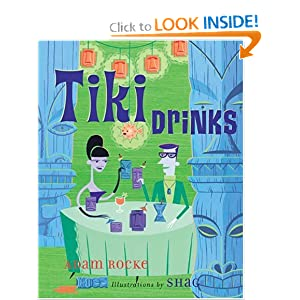 Click to buy Tiki Drinks <b>Hardcover</b>from Amazon!