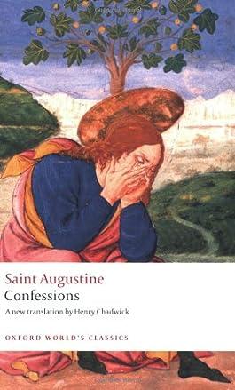 Confessions. Saint Augustine (Oxford World's Classics)