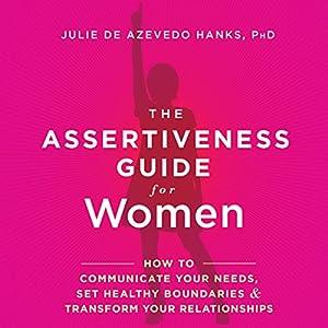 The Assertiveness Guide for Women Audiobook