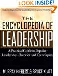 The Encyclopedia of Leadership: A Pra...