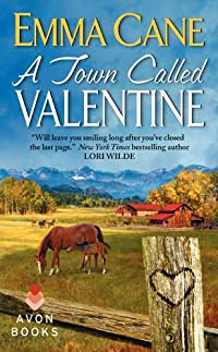 (FREE on 2/27) A Town Called Valentine: A Valentine Valley Novel by Emma Cane - http://eBooksHabit.com