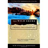 The Wild Shore: Three Californias ~ Kim Stanley Robinson