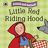 Ladybird Little Red Riding Hood: Ladybird Touch and Feel Fairy Tales (Ladybird Tales)