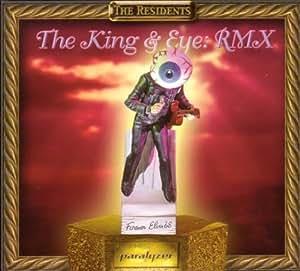 King & Eye: Rmx