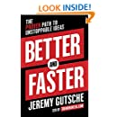 Better and Faster: The Proven Path to Unstoppable Ideas