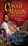 Waking Up with a Rake (Regency Rakes, Book 1)