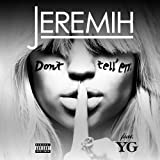 Jeremih feat. YG - Don't Tell 'Em