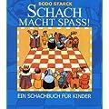 Schach macht Spa�: Ein Schachbuch f�r Kinder