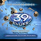 The 39 Clues, Book 1: The Maze of Bones Audiobook by Rick Riordan Narrated by David Pittu