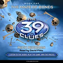 The 39 Clues, Book One: The Maze of Bones (       UNABRIDGED) by Rick Riordan Narrated by David Pittu