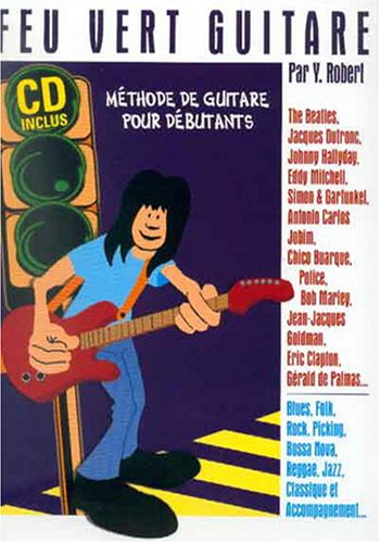 Feu vert guitare - méthode pour débutants (tab) + 1 CD
