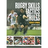 Rugby Skills, Tactics and Rules ~ Tony Williams