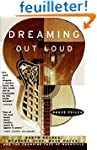 Dreaming Out Loud:: Garth Brooks, Wyn...