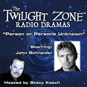 Person or Persons Unknown: The Twilight Zone Radio Dramas | [Charles Beaumont]