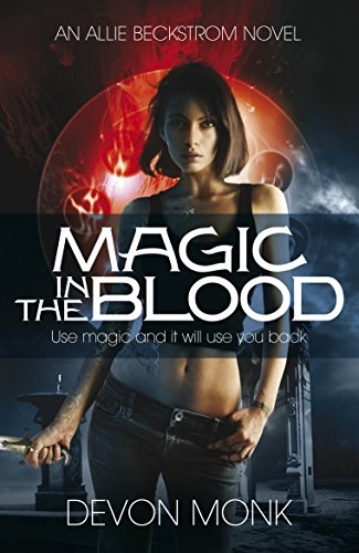 Magic in the Blood (Allie Beckstrom, #2)