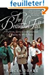 The Beautiful Fall: Fashion, Genius a...