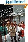 The Beautiful Fall: Fashion, Genius a...