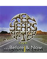 Before & Now Live