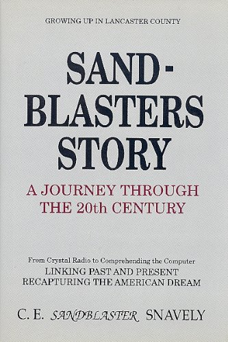 SAND-BLASTERS STORY - A JOURNEY THROUGH THE 20TH