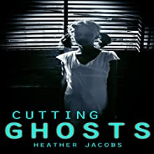 Cutting Ghosts Audiobook by Heather Jacobs Narrated by Sangita Chauhan