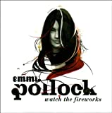 Watch the Fireworks - Emma Pollock