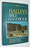 Halley's Bible Handbook an Abbreviated Bible Commentary New Revised Edition -24th Edition 1965