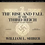 The Rise and Fall of the Third Reich: A History of Nazi Germany (audio edition)