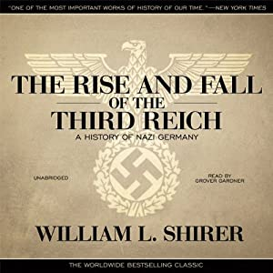 The Rise and Fall of the Third Reich Audiobook