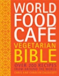 World Food Caf� Vegetarian Bible: Ove...
