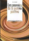 Les pouvoirs de la pensée positive