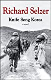 Knife song Korea : a novel