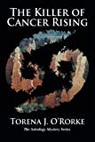 The Killer of Cancer Rising: The Astrology Mystery Series