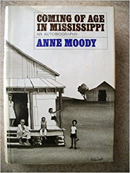 a report on anne moodys coming of age in mississippi Buy a study guide for anne moody's coming of age in mississippi (nonfiction classics for students): read 1 kindle store reviews - amazoncom.