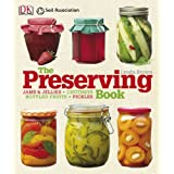 The Preserving Book (Cookery)by Lynda Brown