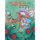 The Teezles and the Deer's Dilemmaby Terry Barber