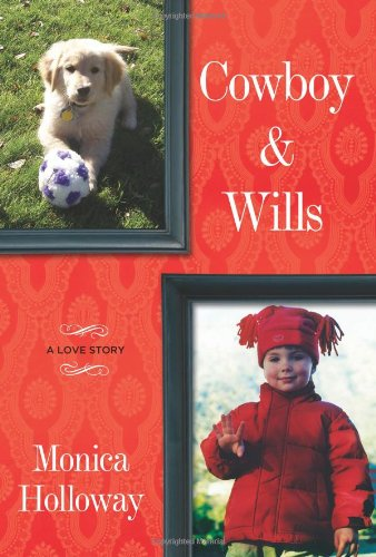Cowboy & Wills: A Love Story at Amazon.com