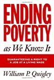 Ending Poverty As We Know It: Guaranteeing A Right To A Job