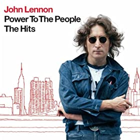 Power To The People - The Hits [+Video] [+Digital Booklet]: John Lennon