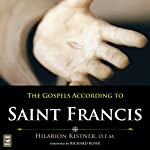 The Gospels According to Saint Francis | Hilarion Kistner