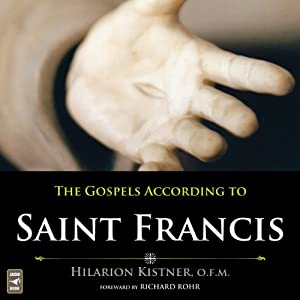 The Gospels According to Saint Francis Audiobook